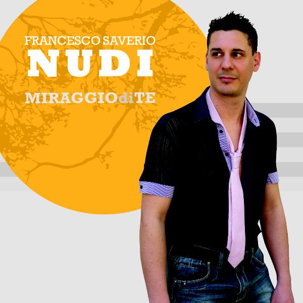 Francesco Saverio NUDi copertina cd MIRAGGIOdiTE